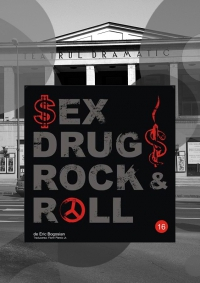 "Piesa de teatru ""Sex, Drugs, Rock and Roll"""