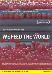 "Proiectia filmului documentar ""We feed the world"""