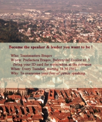 """Become the speaker & leader you want to be"" la Toastmasters Brasov"