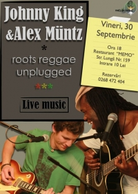 Concert de Roots Reggae Unplugged cu Johnny King si Alex Muntz