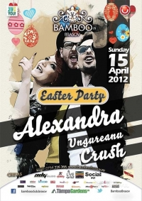 Easter Party cu Alexandra Ungureanu & Crush in Bamboo Brasov