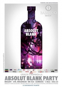 Absolut Blank Party la Bamboo Brasov