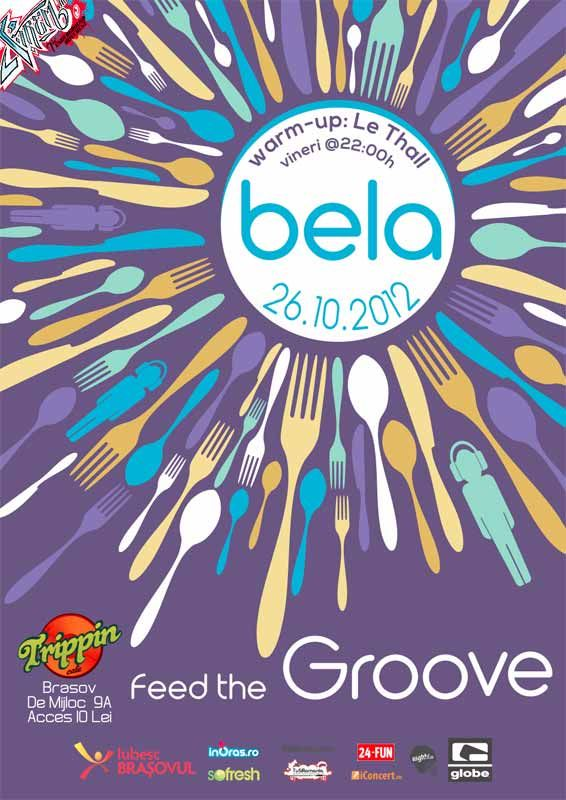Feed The Groove cu BELA