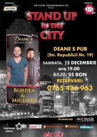 Bordea si Micutzu' vin la Stand up in the city