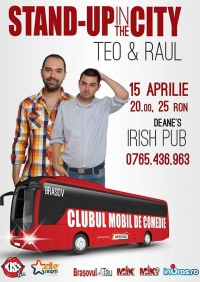 Stand up in the city cu Teo si Raul