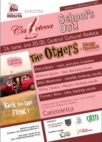 The Others la Cafeteca School's Out!