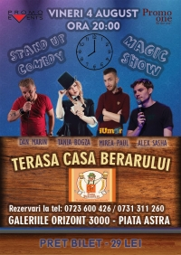 Stand-Up & Magic Show - Terasa Casa Berarului