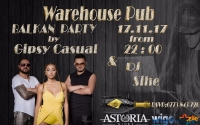 Balkan Party by Gipsy Casual at Warehouse Pub