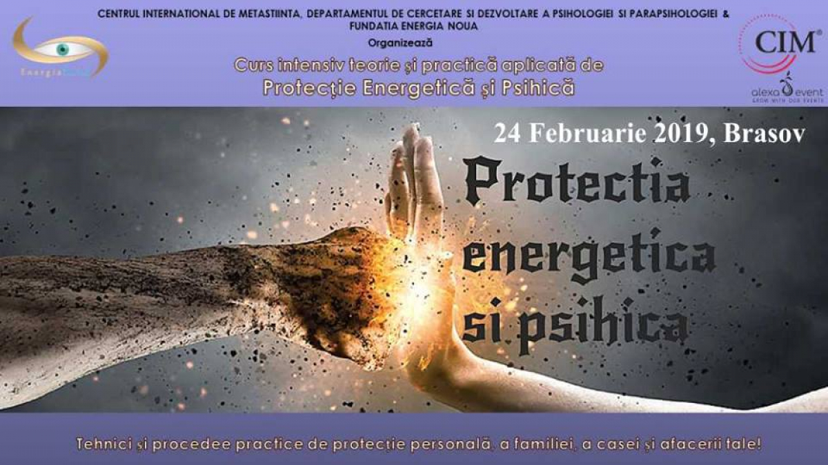 Brasov - Protectia energetica si psihica – curs intensiv