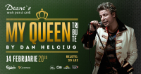 Dan Helciug- Queen Tribute