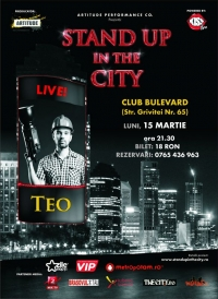Stand Up In The City cu Teo
