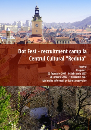 "Dot Fest - recruitment camp la Centrul Cultural ""Reduta"""