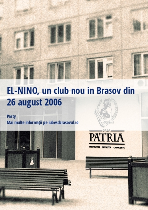 EL-NINO, un club nou in Brasov din 26 august 2006
