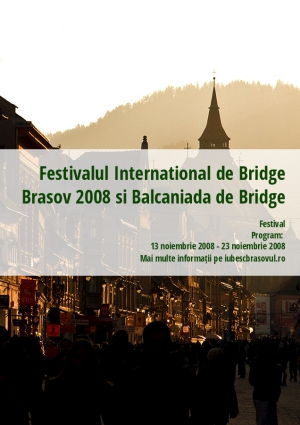 Festivalul International de Bridge Brasov 2008 si Balcaniada de Bridge