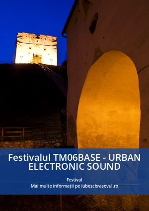 Festivalul TM06BASE - URBAN ELECTRONIC SOUND