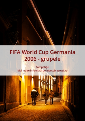 FIFA World Cup Germania 2006 - grupele