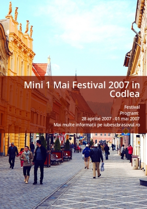 Mini 1 Mai Festival 2007 in Codlea