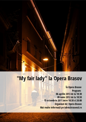 """My fair lady"" la Opera Brasov"