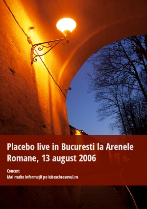 Placebo live in Bucuresti la Arenele Romane, 13 august 2006
