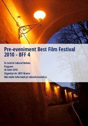 Pre-eveniment Best Film Festival 2010 - BFF 4