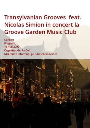 Transylvanian Grooves  feat. Nicolas Simion in concert la Groove Garden Music Club