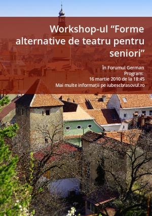 "Workshop-ul ""Forme alternative de teatru pentru seniori"""